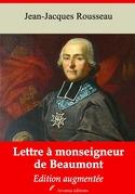 Lettre à monseigneur de Beaumont   Edition intégrale et augmentée