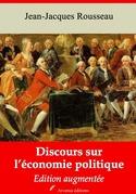 Discours sur l'économie politique   Edition intégrale et augmentée