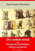 Du contrat social ou Principes du droit politique   Edition intégrale et augmentée
