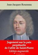 Jugement sur la paix perpétuelle de l'abbé de Saint-Pierre   Edition intégrale et augmentée