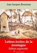 Lettres écrites de la montagne | Edition intégrale et augmentée