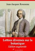 Lettres diverses sur la botanique   Edition intégrale et augmentée