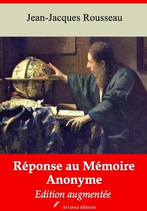 Réponse au mémoire anonyme | Edition intégrale et augmentée