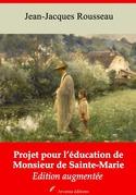 Projet pour l'éducation de monsieur de Sainte-Marie   Edition intégrale et augmentée