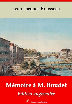 Mémoire à M. Boudet | Edition intégrale et augmentée