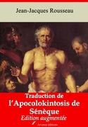 Traduction de l'Apocolokintosis de Sénèque   Edition intégrale et augmentée
