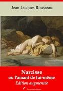 Narcisse ou l'amant de lui-même | Edition intégrale et augmentée