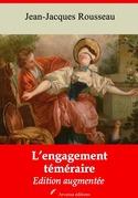 L'Engagement téméraire   Edition intégrale et augmentée