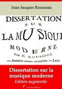 Dissertation sur la musique moderne   Edition intégrale et augmentée