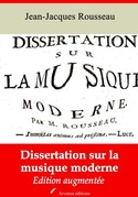 Dissertation sur la musique moderne | Edition intégrale et augmentée