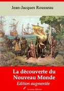 La Découverte du nouveau monde | Edition intégrale et augmentée