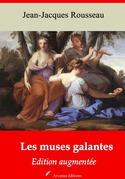 Les Muses galantes | Edition intégrale et augmentée