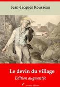 Le Devin du village   Edition intégrale et augmentée