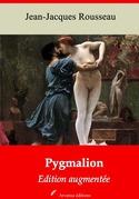 Pygmalion   Edition intégrale et augmentée