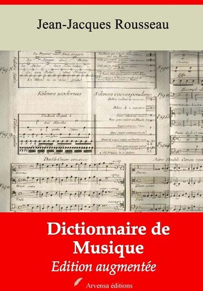 Dictionnaire de musique   Edition intégrale et augmentée