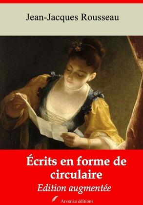 Ecrits en forme de circulaire | Edition intégrale et augmentée
