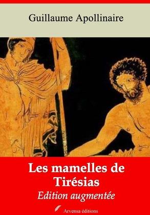 Les Mamelles de Tirésias   Edition intégrale et augmentée