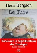 Le Rire : essai sur la signification du comique | Edition intégrale et augmentée