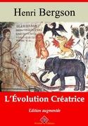 L'Évolution créatrice   Edition intégrale et augmentée