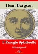 L'Énergie spirituelle   Edition intégrale et augmentée