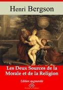 Les Deux Sources de la morale et de la religion   Edition intégrale et augmentée