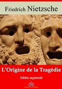 L'Origine de la tragédie | Edition intégrale et augmentée