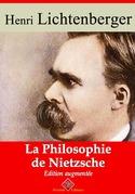 La Philosophie de Nietzsche   Edition intégrale et augmentée