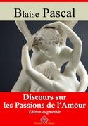 Discours sur les passions de l'amour | Edition intégrale et augmentée
