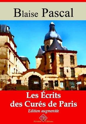 Les Écrits des curés de Paris   Edition intégrale et augmentée