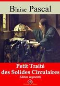 Petit traité des solides circulaires | Edition intégrale et augmentée