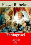 Livre II - Pantagruel | Edition intégrale et augmentée