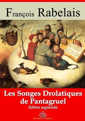 Les Songes drolatiques de Pantagruel | Edition intégrale et augmentée