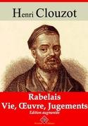 Rabelais : vie, oeuvre, jugements | Edition intégrale et augmentée