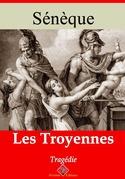 Les Troyennes | Edition intégrale et augmentée