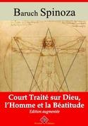 Court traité sur Dieu, l'homme et la béatitude | Edition intégrale et augmentée