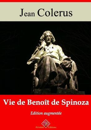 Vie de Benoît de Spinoza | Edition intégrale et augmentée