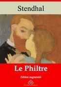Le Philtre | Edition intégrale et augmentée