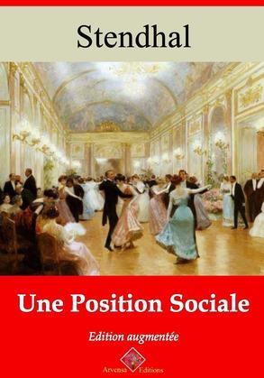 Une position sociale | Edition intégrale et augmentée