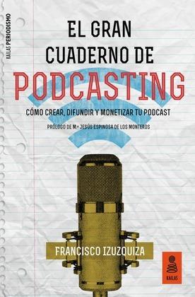 El Gran Cuaderno de Podcasting