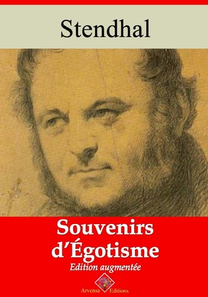 Souvenirs d'égotisme | Edition intégrale et augmentée