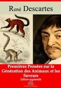Premières pensées sur la génération des animaux et les saveurs | Edition intégrale et augmentée