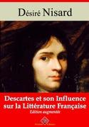 Descartes et son influence sur la littérature française   Edition intégrale et augmentée