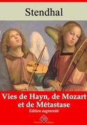 Vies de Haydn, de Mozart et de Métastase   Edition intégrale et augmentée