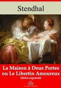 La Maison à deux portes ou Le Libertin amoureux | Edition intégrale et augmentée