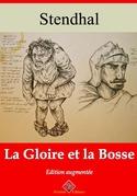 La Gloire et la Bosse   Edition intégrale et augmentée