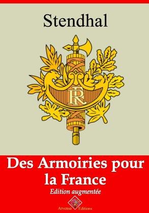 Des armoiries pour la France   Edition intégrale et augmentée
