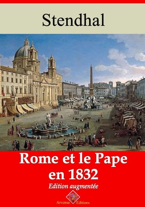 Rome et le pape en 1832 | Edition intégrale et augmentée