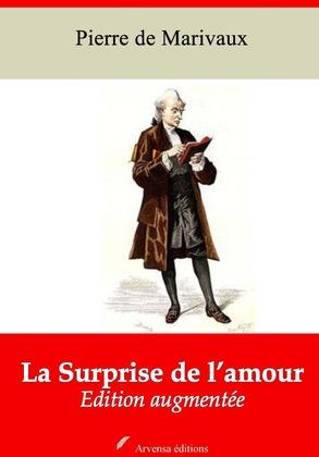 La Surprise de l'amour   Edition intégrale et augmentée