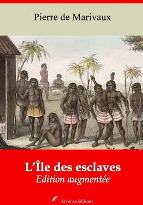 L'Île des esclaves | Edition intégrale et augmentée