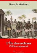 L'Île des esclaves   Edition intégrale et augmentée